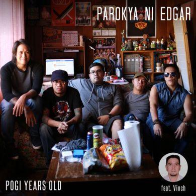 Image result for parokya ni edgar pogi years old